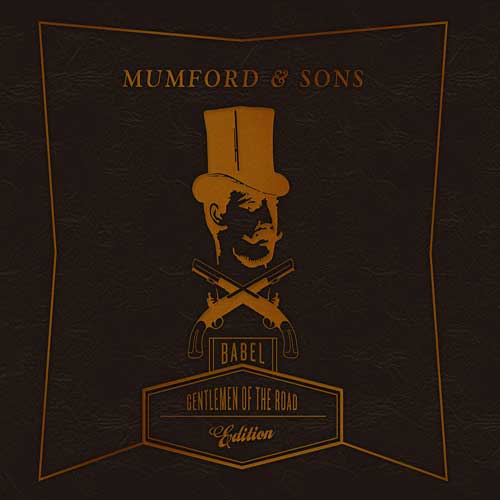 GENTLEMAN OF THE ROAD / MUMFORD & SONS