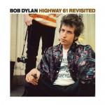 Highway 61 Revisited / Bob Dylan