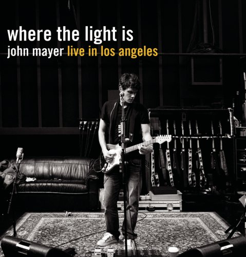 Where the Light is: Live in Los Angeles / John Mayer