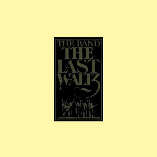 The Last Waltz / The Band