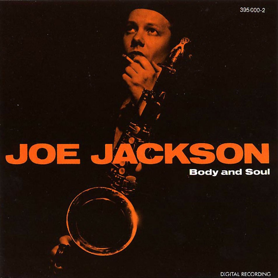 Body and Soul / Joe Jackson