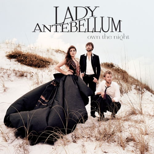 Own The Night / Lady Antebellum