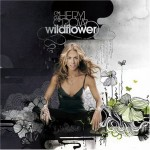 Wildflower / Sheryl Crow