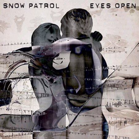 Eyes Open / Snow Patrol