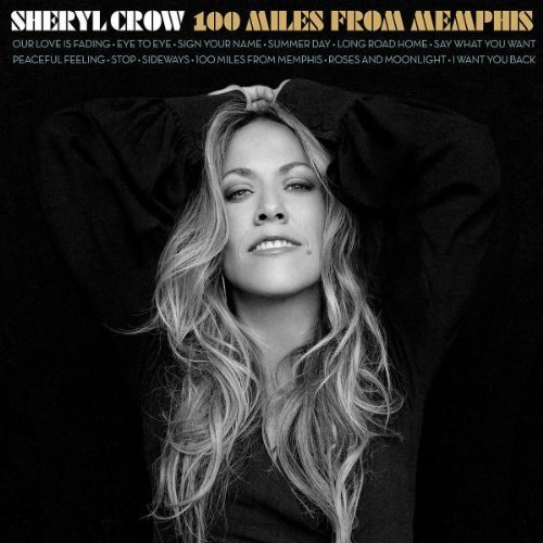 100 Miles From Memphis / Sheryl Crow